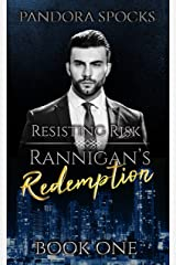 Rannigan's Redemption: Part 1: Resisting Risk Kindle Edition