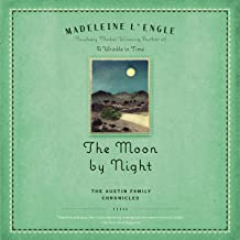 The Moon by Night: Austin Family Chronicles, Book 2