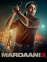 Mardaani 2 (4K UHD)