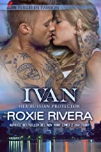 Permalink to IVAN: Her Russian Protector vol. 1 (Follie in Passion) PDF