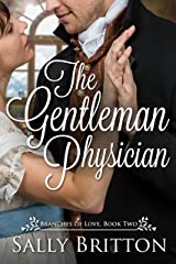The Gentleman Physician: A Regency Romance (Branches of Love Book 2) Kindle Edition