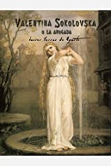 Valentina Sokolovska: o la ahogada Versión Kindle