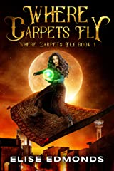 Where Carpets Fly Kindle Edition