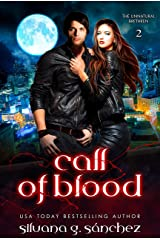 Call of Blood: A New Adult Vampire Romance Novel (The Unnatural Brethren Book 2) Kindle Edition