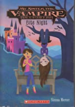 Bite Night (My Sister the Vampire, #10)