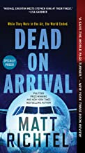 Best matt richtel dead on arrival Reviews