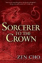Sorcerer to the Crown (A Sorcerer to the Crown Novel Book 1)