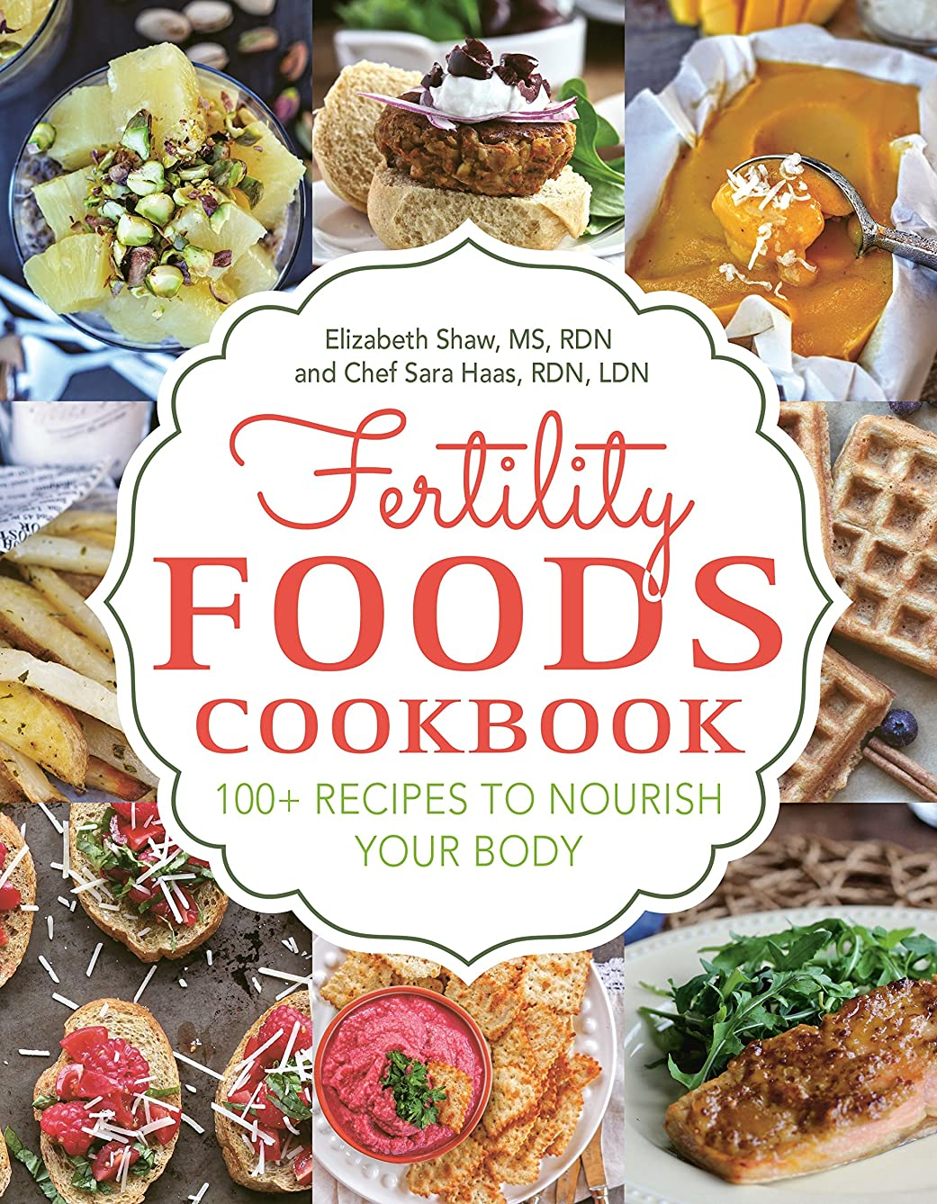 Fertility Foods: 100+ Recipes to Nourish Your Body While Trying to Conceive (English Edition)
