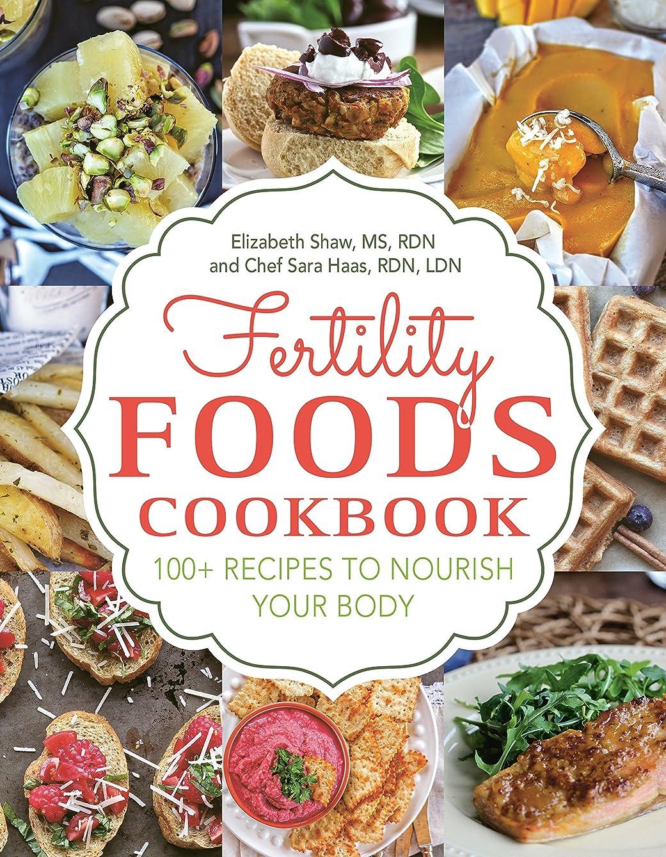 ファシズムミリメートル先見の明Fertility Foods: 100+ Recipes to Nourish Your Body While Trying to Conceive (English Edition)