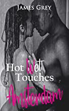 Hot Wet Touches Amsterdam (English Edition)