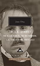 The L.A. Quartet: The Black Dahlia, The Big Nowhere, L.A. Confidential, White Jazz (Everyman's Library Contemporary Classics Series)