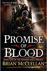 Promise of Blood (Powder Mage series Book 1) Kindle Edition