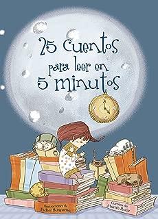 25 cuentos para leer en 5 minutos (Spanish Edition)