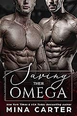 Saving Their Omega (Alpha Security Company Book 3) Kindle Edition