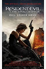 Resident Evil: The Final Chapter (The Official Movie Novelization) Kindle Edition