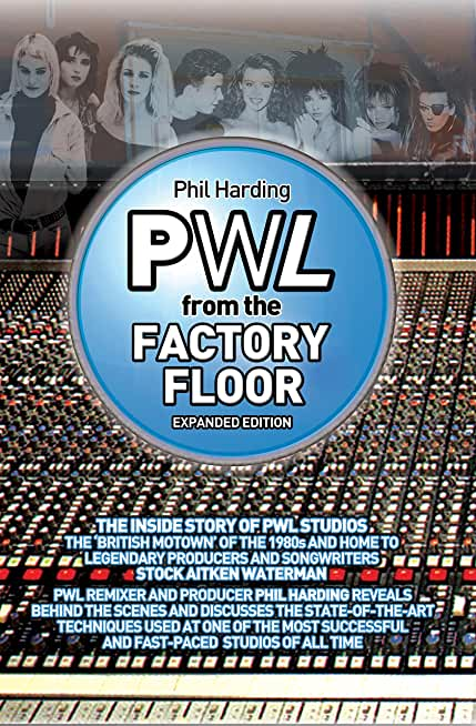 PWL: From The Factory Floor (English Edition)
