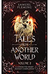 Tales from Another World: Volume 2 Kindle Edition