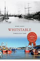 Whitstable Through Time Kindle Edition