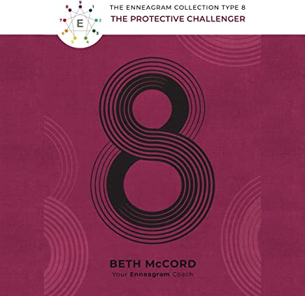 The Enneagram Collection Type 8: The Protective Challenger