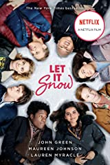Let It Snow: Three Holiday Romances Kindle Edition