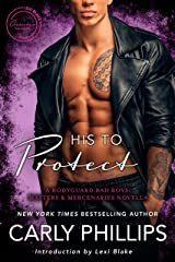 His to Protect: A Bodyguard Bad Boys/Masters and Mercenaries Novella (Lexi Blake Crossover Collection Book 5) (English Edition) Format Kindle