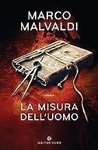 La misura dell'uomo (Italian Edition)