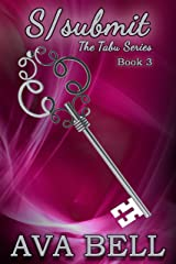 S/submit (The Tabu Series Book 3) Kindle Edition