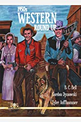 1950s Western Round Up Kindle Edition