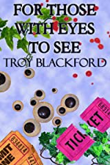 For Those With Eyes to See Kindle Edition