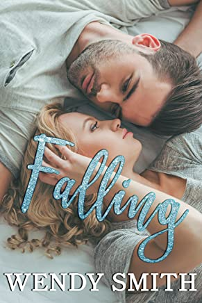 Falling (Fall and Rise Duet Book 1)