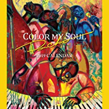 Shades of Color 2019 Color My Soul African American Calendar by Larry Poncho Brown, 12