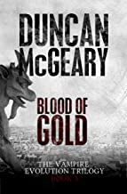 Blood of Gold (The Vampire Evolution Trilogy Book 3)