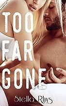 Too Far Gone (In Too Deep Book 2)