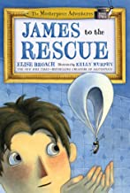 James to the Rescue: The Masterpiece Adventures Book Two (The Masterpiece Adventures, 2)