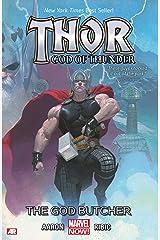 Thor: God of Thunder Vol. 1: The God Butcher Kindle Edition