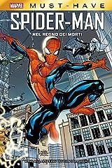 Marvel Must-Have: Spider-Man - Nel regno dei morti (Italian Edition) Format Kindle