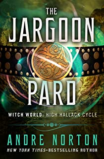 The Jargoon Pard (Witch World Series 2: High Hallack Cycle Book 1)