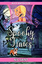 Spooky Times (Alice Whitehouse Book 1)