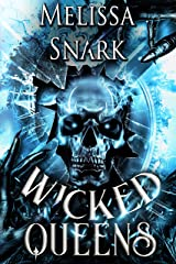 Wicked Queens: A Captain Hook Campfire Story (Captain Hook and the Pirates of Neverland) Kindle Edition