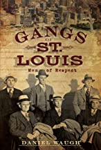 Best st louis gangs Reviews