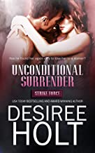 Unconditional Surrender (Strike Force Book 1)