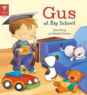 Gus at Big School (Reading Gems: Level 1)