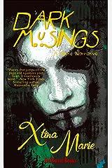 Dark Musings Kindle Edition