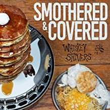 Smothered & Covered