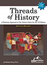 Threads of History Student Edition: A Thematic Approach to Our Nation's Story for AP U.S. History
