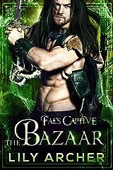 The Bazaar (Fae's Captive Book 6) (English Edition) Format Kindle