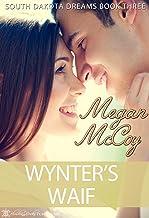 Wynter's Waif (South Dakota Dreams Book 3)