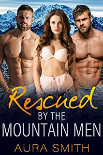 Rescued By The Mountain Men: MFM Menage Romance