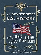 Encyclopaedia Britannica 10-Minute Guide: U.S. History