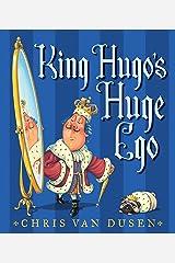 King Hugo's Huge Ego Hardcover